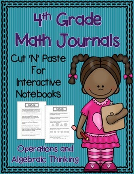 4th Grade Math Journals for Interactive Notebooks {OA CC Aligned}