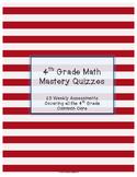 4th Grade Math Mastery Quizzes - Common Core