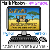 4th Grade Math Mission - Digital Escape Room - Safari Mystery End of Year Review