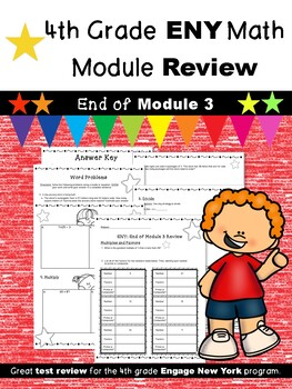 4th Grade Math Module Review (ENY Correlated) END of Module 3