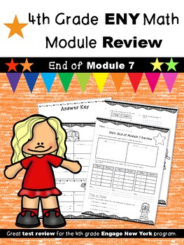 4th Grade Engage New York (ENY) Math Module Review END of Module 7