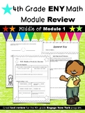 4th Grade Engage New York (ENY) Math Module Review MIDDLE of Module 1
