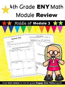 4th Grade Math Module Review (ENY Correlated) MIDDLE of Module 3