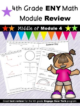 4th Grade Engage New York (ENY) Math Module Review MIDDLE of Module 4