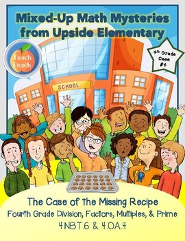 4th Grade Math Mystery - The Case of the Missing Recipe (4.NBT.6 & 4.OA.4)