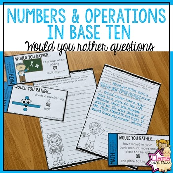 4th grade Numbers and Operations in Base Ten Would You Rather Math Questions