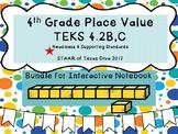 4th Grade Math Place Value TEKS 4.2B,C Bundle