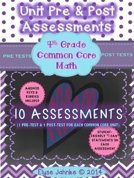 PRE & POST UNIT ASSESSMENTS *ALL 4th GRADE COMMON CORE UNITS* {10 UNIT TESTS}