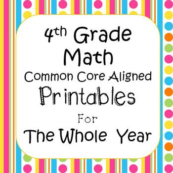 4th Grade Math Worksheets & Assessments CCSS (Includes ALL Standards) *EDITABLE