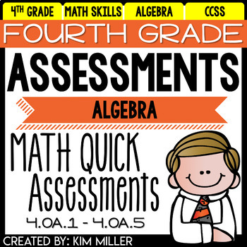 Fourth Grade Math Review: Quick Assessments - Algebra - 4.OA