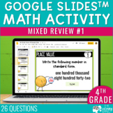 4th Grade Math Review #1 Google Slides™ End of Year | Dist