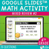 4th Grade Math Review #2 Google Slides™ End of Year | Dist
