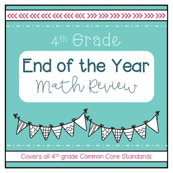 4th Grade End-of-the-Year Math Review