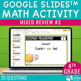 4th Grade Math Review #3 Google Slides™ End of Year | Dist
