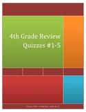 4th Grade Math Review Quizzes #1-5