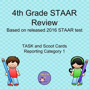 4th Grade Math STAAR Reporting Category 1 based on 2016 STAAR - Task/Scoot Cards