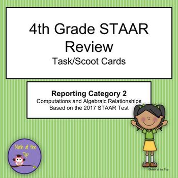 4th Grade Math STAAR Reporting Category 2 Task/Scoot Cards - 2017 STAAR