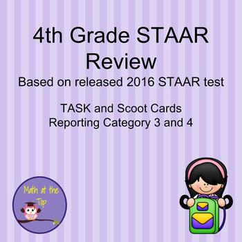 4th Grade Math STAAR Reporting Category 3 and 4 - Task/Scoot Cards