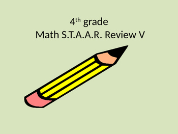 4th Grade Math STAAR Review V