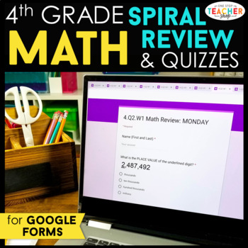 4th Grade Math Spiral Review & Quizzes | Google Classroom Distance Learning