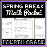 4th Grade Math Spring Break Packet, Test Prep Packet, End-of-Year Review Lesson