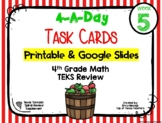 4th Grade Math TEKS: 4 A Day Review Task Cards Week 5 Goog