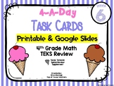4th Grade Math TEKS: 4 A Day Review Task Cards Week 6 Goog