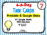 4th Grade Math TEKS: 4 A Day Review Task Cards Week 7 Goog