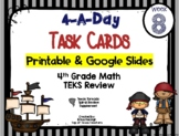 4th Grade Math TEKS: 4 A Day Review Task Cards Week 8 Goog