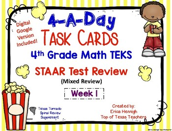 4th Grade Math TEKS:4 A Day STAAR Spiral Review Task Cards Week 1- Digital/Paper
