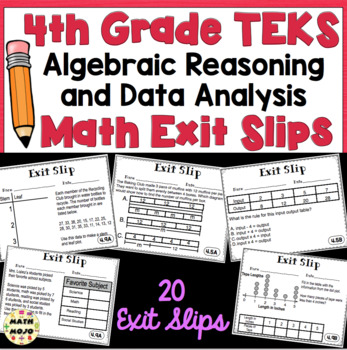4th Grade Math TEKS Exit Slips: Algebraic Reasoning & Data Analysis