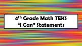 "4th Grade Math TEKS ""I Can"" Statements"