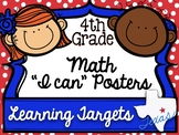 """4th Grade Math TEKS """"I can"""" Learning Target Posters"""