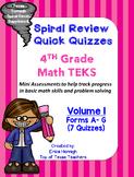 4th Grade Math TEKS Spiral Review Quick Quizzes Volume 1 (Forms A-G)