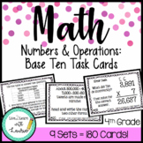 Numbers & Operations: Base Ten Task Card Bundle (9 Sets)