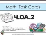 4th Grade Math Task Cards 4.0A.2 Common Core Aligned