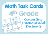 4th Grade Math Task Cards - Converting Fractions and Decimals