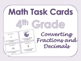 4th Grade Math Task Cards - Converting Fractions to Decimals