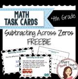 4th Grade Math Task Cards Freebie! Subtracting Across Zeros; CCSS 4.NBT.B.4