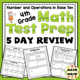 4th Grade Math Test Prep 5 Day Review: Number and Operations in Base Ten