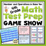 4th Grade Math Test Prep Game Show: Number and Operations in Base Ten Review