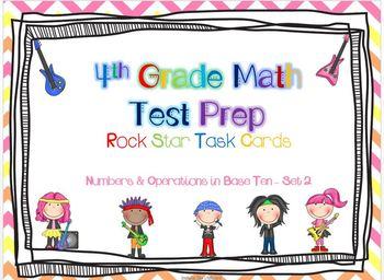 4th Grade Math Test Prep Task Cards - 4.NBT ~ Set 2 {ROCK STARS EDITION}