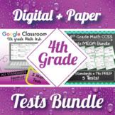 4th Grade Math Tests Digital + Paper MEGA Bundle: Google + PDF Tests, 4th Grade