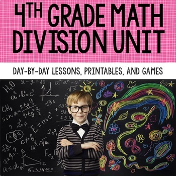 4th Grade Math Unit 4 - Division