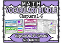 4th Grade Math Vocabulary Cards Aligned to GO Math! BUNDLE Chapters 1-6!