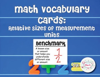 4th Grade Math Vocabulary Cards: Relative Sizes of Measurement Units
