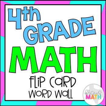 4th Grade Math Vocabulary: Flip Card Word Wall (162 WORDS!)
