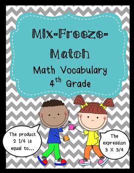 4th Grade Math Vocabulary: Mix-Freeze-Match Game