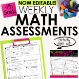 4th Grade Math Weekly Assessments Math Quizzes [Editable]