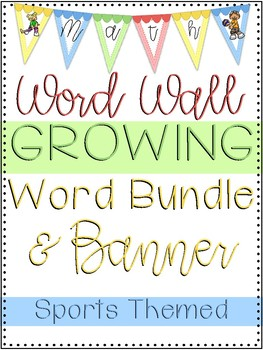 4th Grade Math Word Wall Growing Bundle and Banner Sports Themed